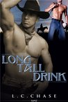 Long Tall Drink