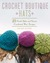 Crochet Boutique by Rachael Oglesby