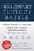 The High-Conflict Custody Battle by Amy J.L. Baker