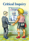 """Comics & Media: A Special Issue of """"Critical Inquiry"""""""