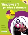Windows 8.1 Tips, Tricks & Shortcuts in Easy Steps