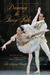 Dancing the Fairy Tale: Producing and Performing The Sleeping Beauty