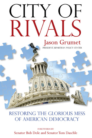 City of Rivals by Jason Grumet