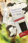 Dangerous Devotions for Guys: Dare to Live Your Faith