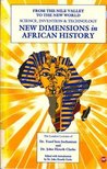 New Dimensions In African History: The London Lectures Of Dr. Yosef Ben Jochannan And Dr. John Henrik Clarke