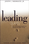 Leading Quietly by Joseph L. Badaracco Jr.