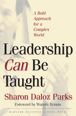 Leadership Can Be Taught by Sharon Daloz Parks