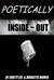 Poetically Inside ~ Out