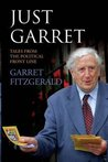 Just Garret: Life from the Political Front Line