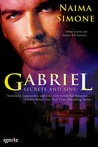 Secrets and Sins:  Gabriel (A Secrets and Sins Novel #1)