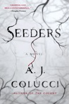 Seeders: A Novel