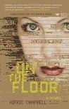 On the Floor: A Novel