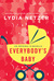 Everybody's Baby by Lydia Netzer