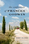 The Confessions of Frances Godwin: A Novel