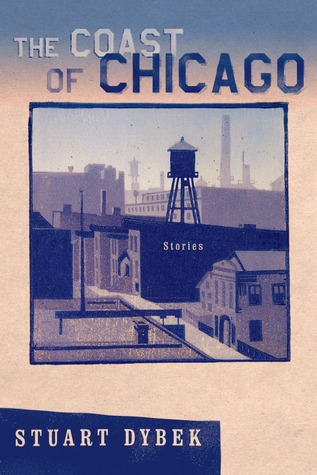 The Coast of Chicago by Stuart Dybek