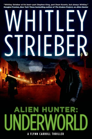 Alien Hunter: Underworld (Alien Hunter #2)