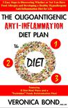 The Oligoantigenic Anti-Inflammation Diet Plan (The O Diet) by Veronica Bond