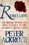 Rebellion by Peter Ackroyd