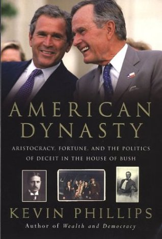 American Dynasty by Kevin Phillips