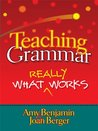 Teaching Grammar: What Really Works