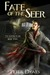 Fate of the Seer by Peter W. Dawes