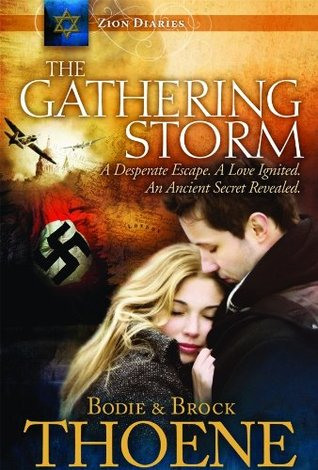 The Gathering Storm by Bodie Thoene