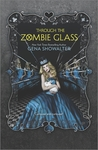 Through the Zombie Glass (The White Rabbit Chronicles, #2)