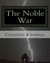 The Noble War by Chandni Khawaja