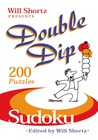 Will Shortz Presents Double Dip Sudoku: 200 Medium Puzzles