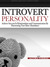 Introvert Personality: Achieve Success In Relationships and Communication by Harnessing Your Inner Abundance (Shyness and Social Anxiety, #1)