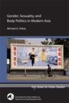 Gender, Sexuality, and Body Politics in Modern Asia