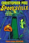 The Evil House (Spooksville, #14)