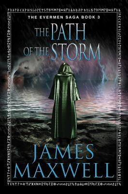 The Path of the Storm by James Maxwell