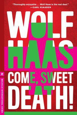 Come, Sweet Death (Brenner #3)