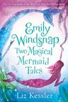 Emily Windsnap by Liz Kessler