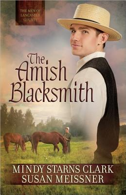The Amish Blacksmith (The Men of Lancaster County, #2)