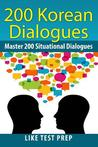 200 Korean Dialogues by Like Test Prep