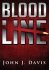 Blood Line by John J.  Davis
