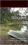 Home Schooled: Poetic Confessions of an Unfavored Son