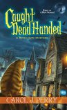Caught Dead Handed (Witch City #1)
