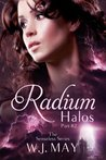 Radium Halos - Part 2 (The Senseless Series)