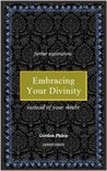 Embracing Your Divinity: instead of your doubt