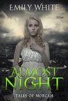 Almost Night: Tales of Morcah