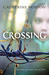 Crossing by Catherine Norton