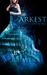 The Darkest Deception (The Darkest Trilogy, #2)