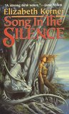 Song In The Silence: The Tale of Lanen Kaelar (Tales of Kolmar)