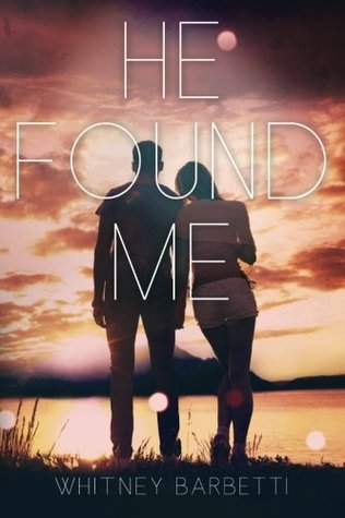 Free download online He Found Me (He Found Me #1) PDF