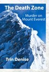 The Death Zone: Murder on Mount Everest