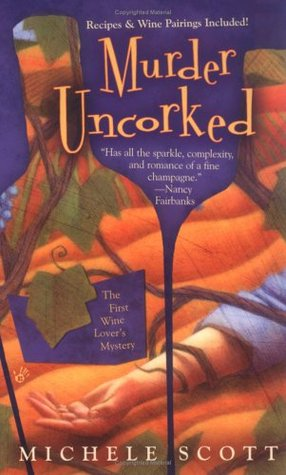 Murder Uncorked by Michele Scott