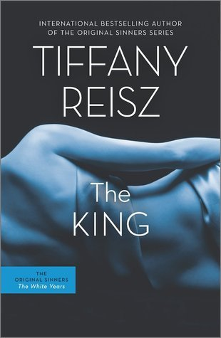 The King (The Original Sinners: White Years, #2)